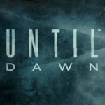 Ce mai joc: Until Dawn